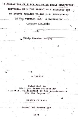 Source: Murphy, Wanda Herndon. A Comparison of Black and White Daily Newspapers' Editorial Opinions Regarding a Selected Set of Events Related to the U.S. Involvement in the Vietnam War: A Systematic Content Analysis. Thesis: Michigan State University. 1978, 124 p.