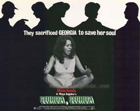 "Source: ""Georgia, Georgia"" (1972) Directed by Stig Bjorkman. Screenplay by Maya Angelou."
