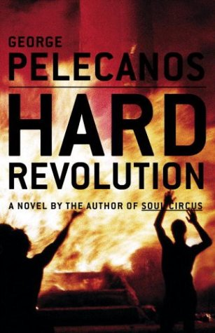 Source: Pelecanos, George. Hard Revolution. New York, NY: Little, Brown and Company, 2004.