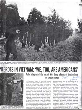 Source: Booker, Simeon. (November 1965). Negroes in Vietnam: 'We, Too, Are Americans': Fully Integrated GIs Resist Viet Cong Claims of Brotherhood. Ebony, 21(1), 89-99.